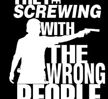 TWD - Screwing with the wrong people (WHITE) by WiseOut