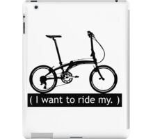 I want to ride my. iPad Case/Skin