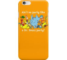 Dr. Seuss Party - White iPhone Case/Skin