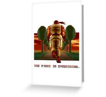RYU Street Fighter II: The Fight is everything. Greeting Card