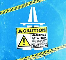 Caution machines at work by filippobassano