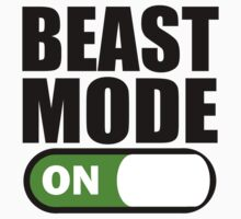 Beast Mode ON Black by ZyzzShirts