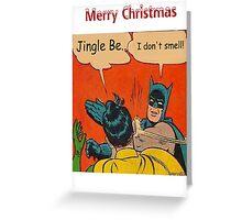 Batman Smells Greeting Card
