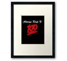 Keep it 100 Emoji Shirt alt Framed Print