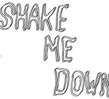 shake me down by ClaudiaMelton