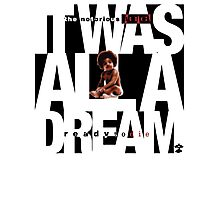 It was all a Dream - Cloud Nine [Black] Photographic Print