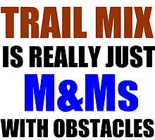TRAIL MIX IS REALLY by Divertions