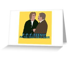 The Feeny Call Greeting Card