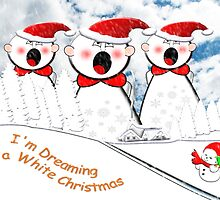 I'm Dreaming of a White Christmas by Dennis Melling