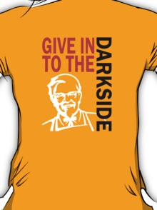 Give in to the Darkside T-Shirt