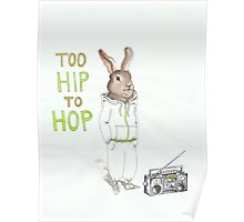 Too Hip to Hop Poster