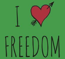 I LOVE FREEDOM by Rob Price