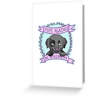 Pups against Patriarchy Greeting Card
