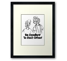 Bill and Ted - Group 02 - Be Excellent To Each Other - Black Line Art Framed Print