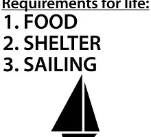 Food Shelter Sailing by kwg2200
