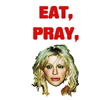 Eat, Pray, Love Photographic Print