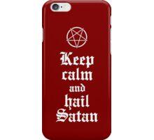 Keep calm and hail Satan V.2 (white) iPhone Case/Skin