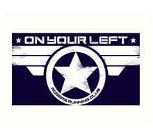 """On Your Left"" Version 5 Distressed Print (also available in blue on white) Art Print"