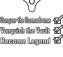 Destiny Become Legend Checklist by Nivekdarb