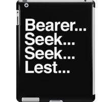 Bearer... Seek... Seek... Lest... iPad Case/Skin