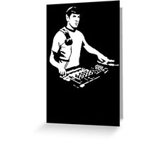 DJ Spock mixing on the decks (star trek) Greeting Card