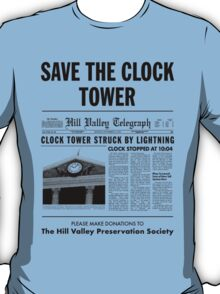 Save the clock tower T-Shirt