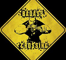 Brick Badass Crossing (Worn Sign) by WondraBox