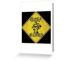 Roland Badass Crossing (Worn Sign) Greeting Card