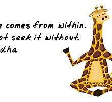 Giraffe Zenimal with Buddha Quote by Allyson Hicks