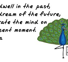 Peacock Zenimal with Buddha Quote by Allyson Hicks