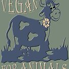 VEGAN FOR ANIMALS by fuxart