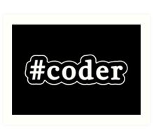 Coder - Hashtag - Black & White Art Print