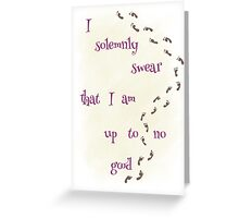 I Solemnly Swear... Greeting Card