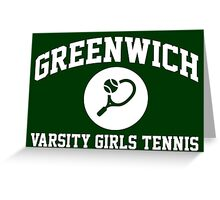 Limited Edition Essentials Greenwich Varsity Girls Tennis T-Shirt Greeting Card