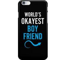 Worlds Okayest Boy Friend & Worlds Okayest Girl Friend Couples Design iPhone Case/Skin