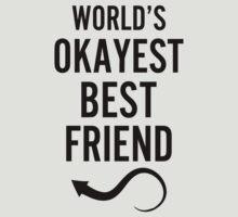 Worlds Okayest Best Friend & Worlds Okayest Best Friend Couples Design by 2E1K