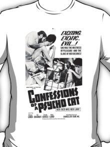 Confessions of a Psycho Cat T-Shirt