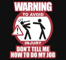 WARNING! TO AVOID INJURY (4) by PlanDesigner