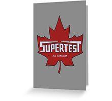 Supertest Greeting Card