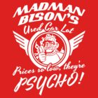 Madman Bison's Used Auto by Aaron Gallimore