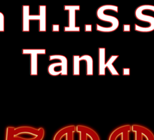 My other vehicle is a H.I.S.S. Tank Sticker Alternative Sticker