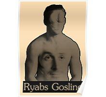 Ryabs Gosling Poster