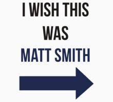 I Wish This Was Matt Smith by HannahJill12