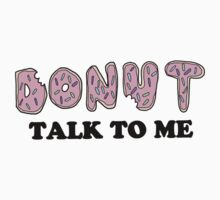 Donut Talk To Me by ronsmith57