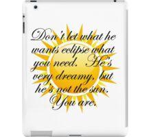 You are the sun iPad Case/Skin