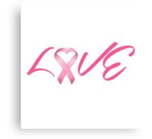 Love Pink Breast Cancer Ribbon Canvas Print