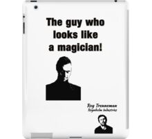 "The IT Crowd Inspired Minimalist Art Print Quote, ""the guy who looks like a magician."" Typography Wall Hanging  iPad Case/Skin"
