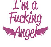 I'm a F**king Angel by stabilitees