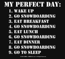 My Perfect Day: Go Snowboarding - White Text by cmmei
