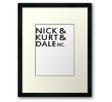 Nick & Kurt & Dale INC. Framed Print